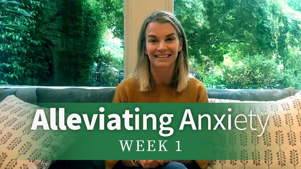 Alleviating Anxiety week 1
