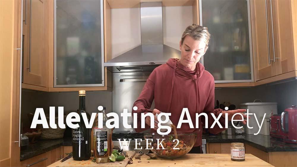 Alleviating Anxiety Week 2