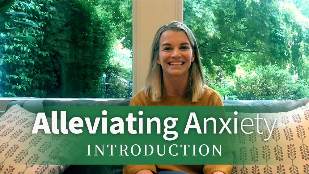 Alleviating Anxiety Introduction
