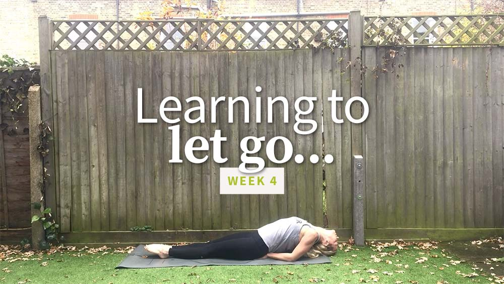 Learning to Let Go - week 4