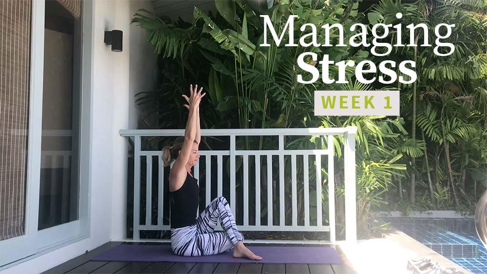 Managing Stress 1 - Week 1