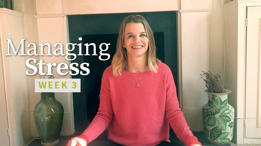Managing Stress 1 - Week 3