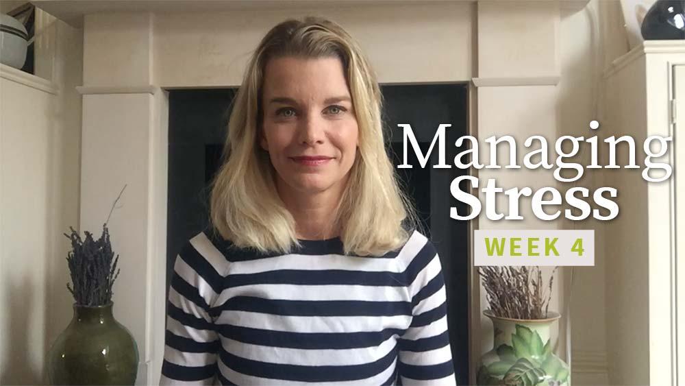 Managing Stress 1 - Week 4