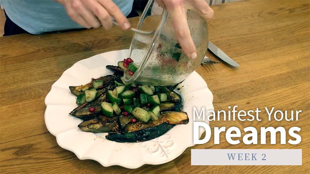 Manifest Your Dreams - Week 2