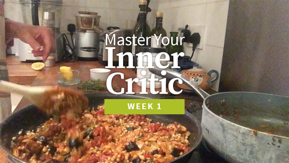 Mastering Your Inner Critic Week 1