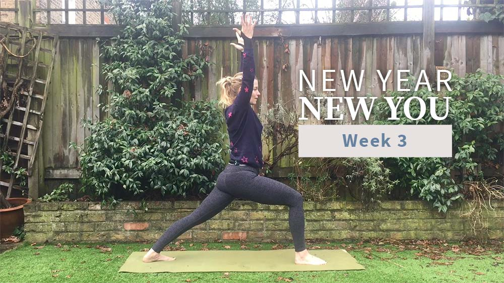 New Year New You Week 3