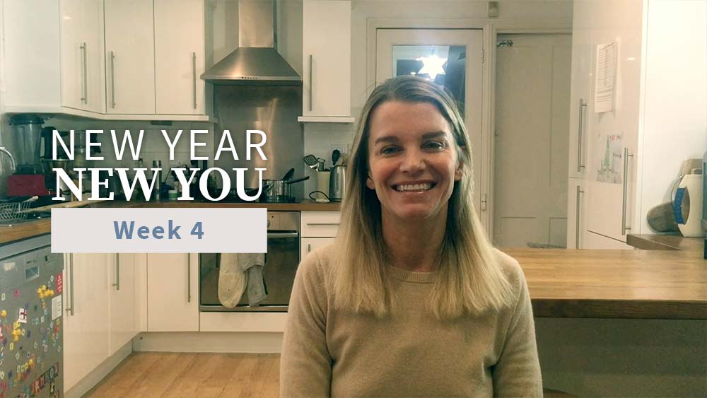 New Year New You Week 4