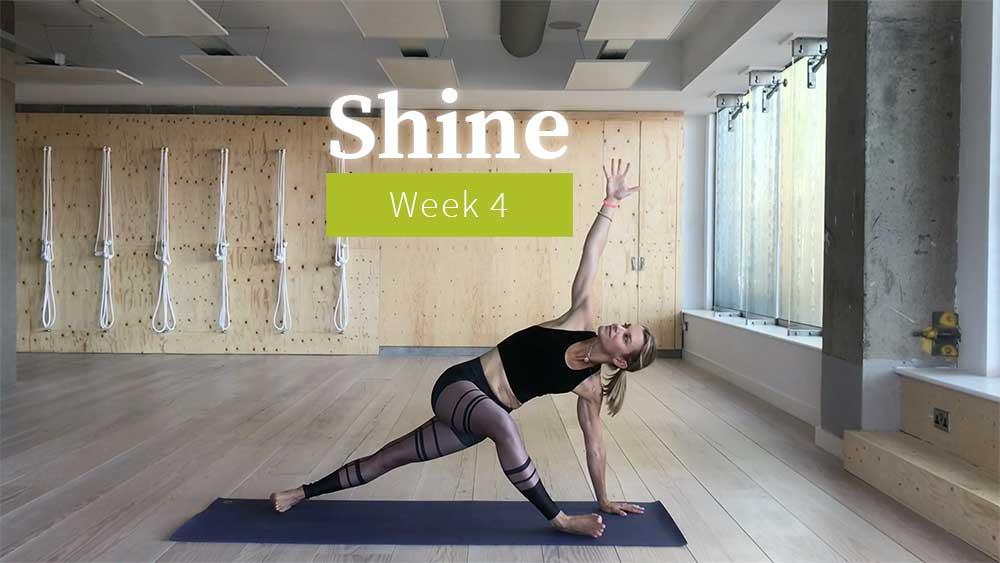 Shine Week 4