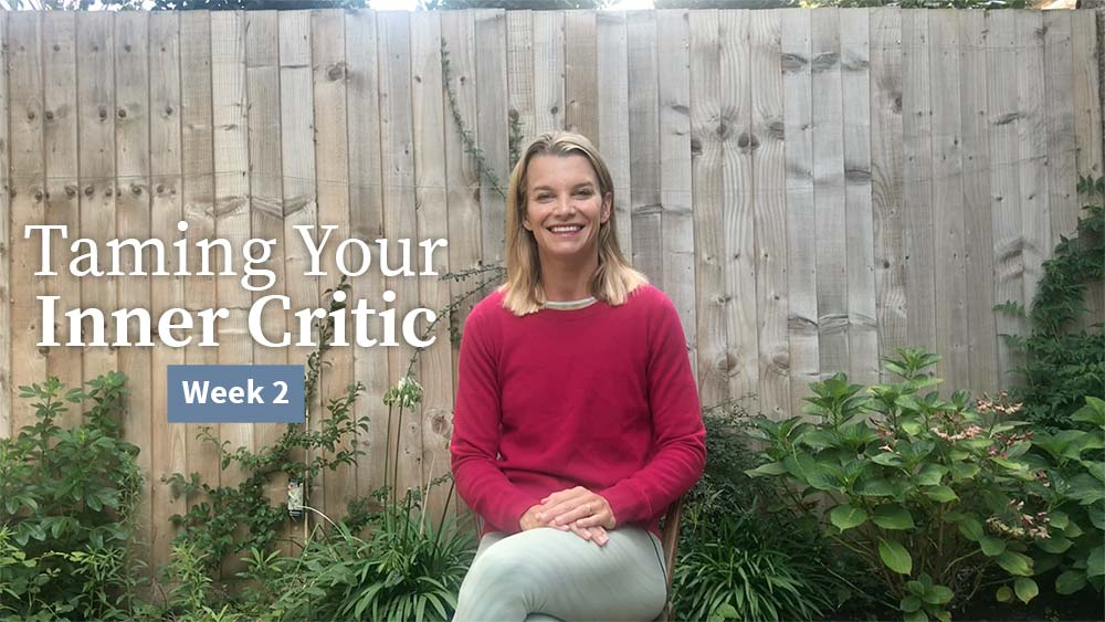 Taming Your Inner Critic Week 2