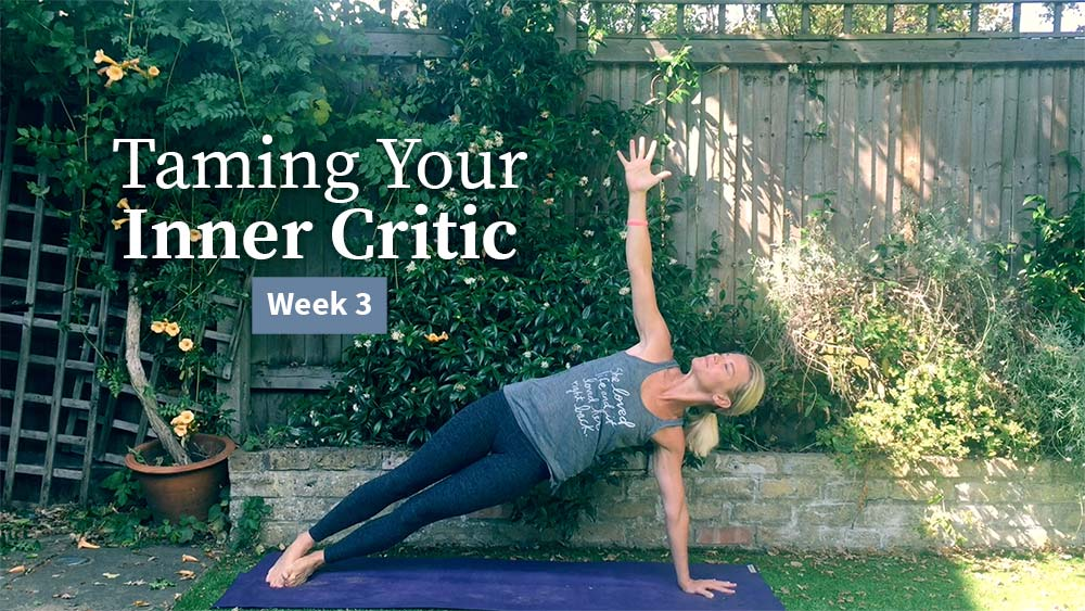 Taming Your Inner Critic Week 3