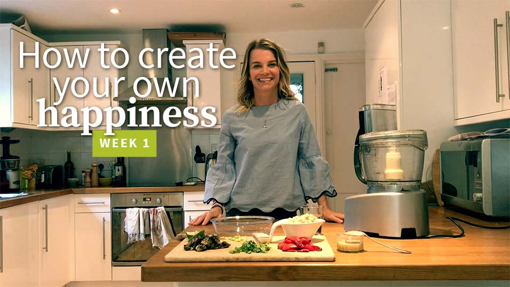 How to create your own happiness - week 1