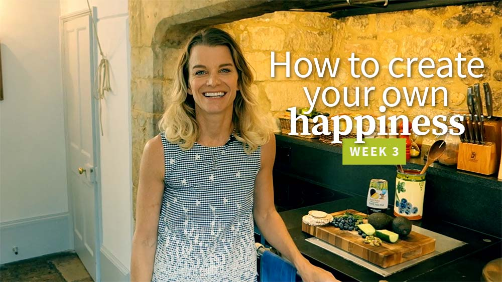 How to create your own happiness - week 3