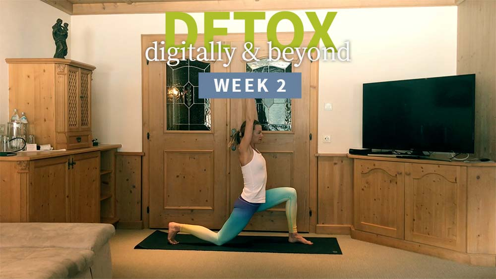 Detox Digitally & Beyond week 2