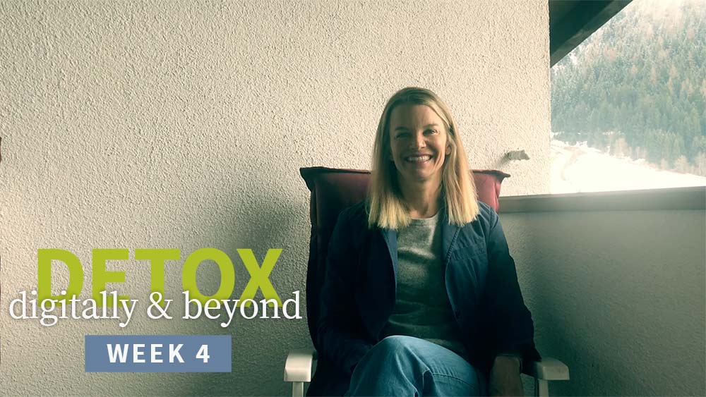 Detox Digitally and Beyond - week 4