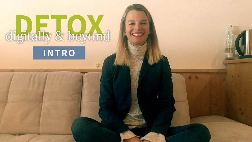 Detox Digitally & Beyond intro