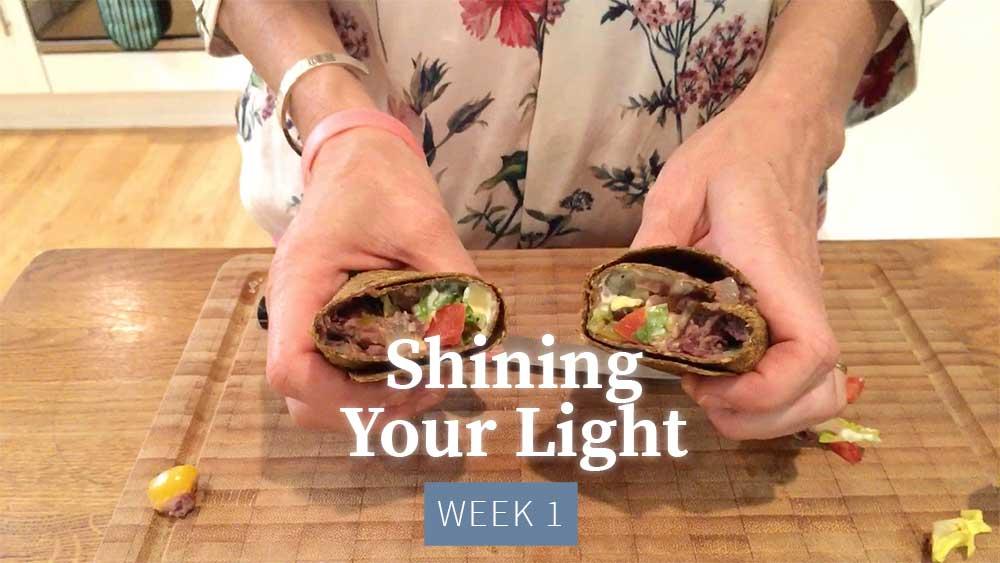 Shining Your Light - Week 1