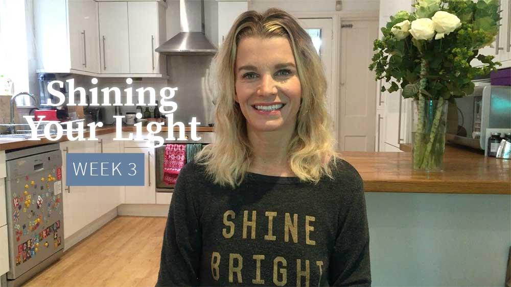 Shining Your Light - Week 3